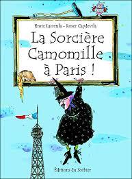 Projet Arts et lieux culturels 2017-2018 : La sorcière Camomille à Paris